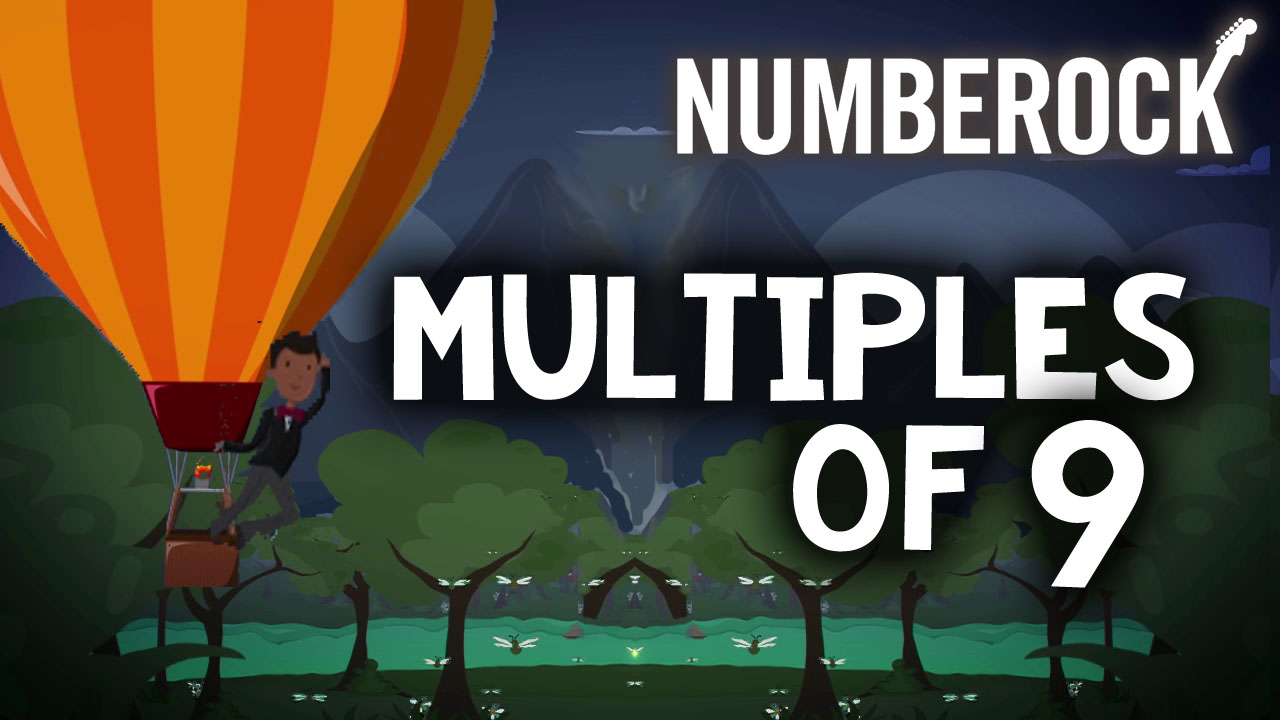 Multiples of 9 Song by Numberock | A Skip Counting Video with Multiplication Chart, Drills, and Worksheets.
