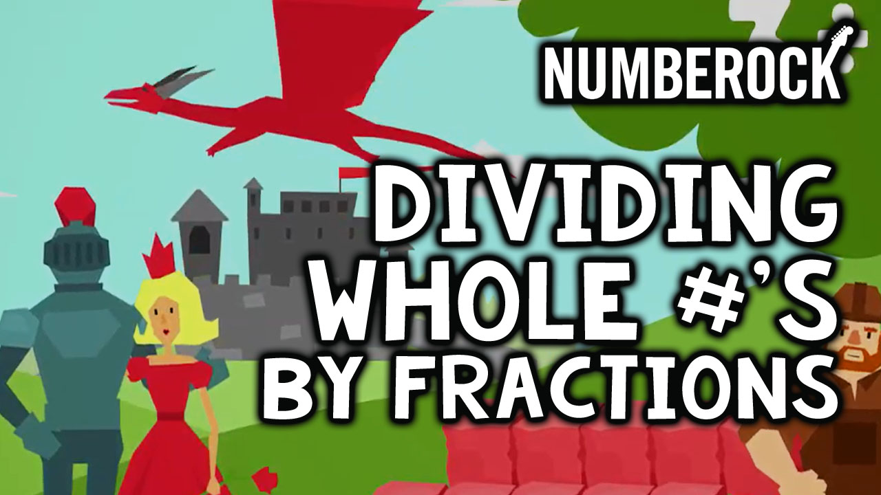 Dividing Whole Numbers by Fractions Song | Video with Anchor Chart, Worksheets and More!
