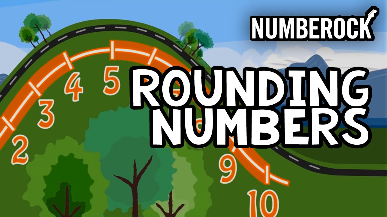 Rounding Numbers Song | A Rounding Video by Numberock With Anchor Charts and Worksheets