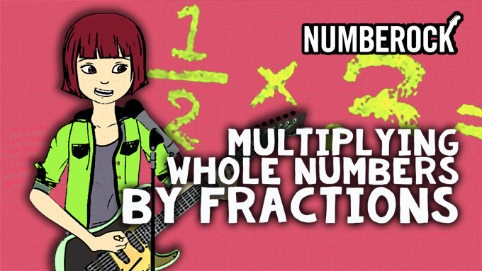 Multiplying Fractions by Whole Numbers Song by Numberock